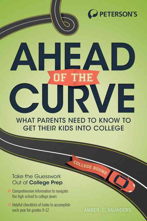 Ahead of the Curve By Saunders, Amber C.